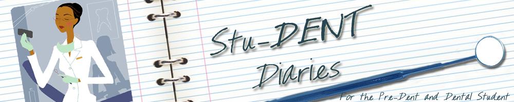 Stu-DENT Diaries