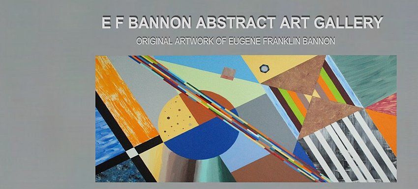 E F Bannon Abstract Art Gallery