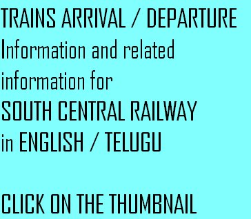 SOUTH CENTRAL RAILWAY TRAINS ARRIVAL / DEPARTURE