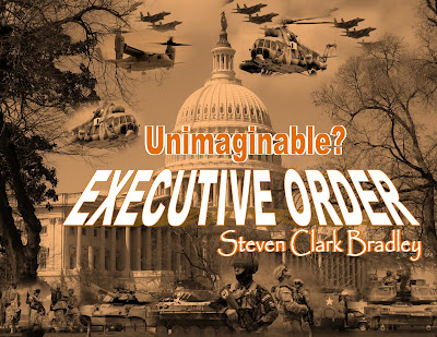 Executive Order - Patriot Acts Part III Unimaginable?