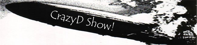 CrazyD Show!