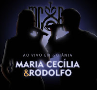 Maria Cecília & Rodolfo Ao Vivo Em Goiânia