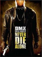Never Die Alone (2004)