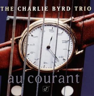 Charlie Byrd - (1997) Au Courant