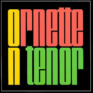 http://2.bp.blogspot.com/_4LrAkzfpSmM/SqBNPUwqveI/AAAAAAAAGlk/mOcb7HbWHQE/s320/Ornette+Coleman+-+(1962)+Ornette+On+Tenor.jpg