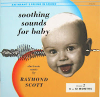 Raymond Scott - (1963)  Soothing Sounds For Baby Vol. 2 (6 - 12 Months)