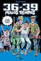 Carlos Giménez. 36-39 Malos Tiempos
