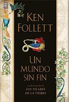 Ken Follett. Un mundo sin fin