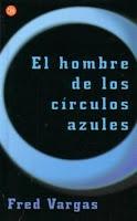 Fred Vargas. El hombre de los círculos azules