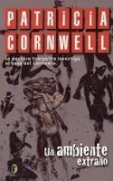 Patricia Cornwell. Un ambiente extraño