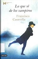 Francisco Casavella, lo que se de los vampiros