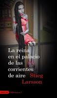 Stieg Larsson, la reina en el palacio de las corrientes de aire