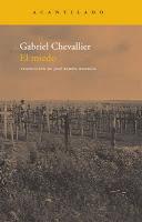 Gabriel Chevallier, el miedo