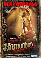 Mayumana, mometum