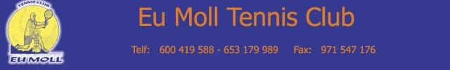 Eu Moll Tennis Club-Eventos