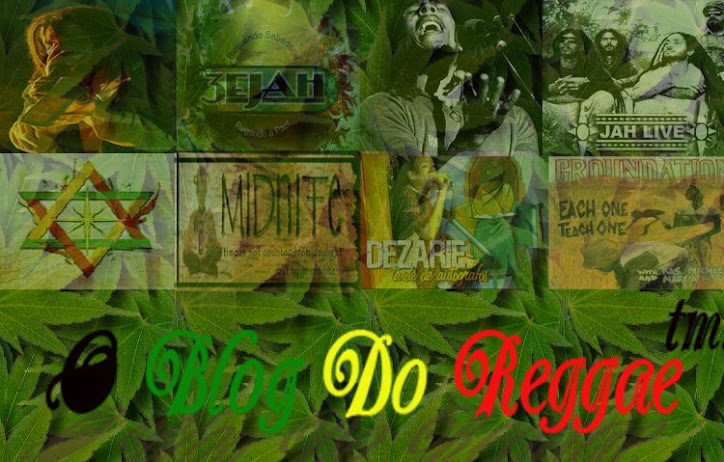 O Blog do Reggae
