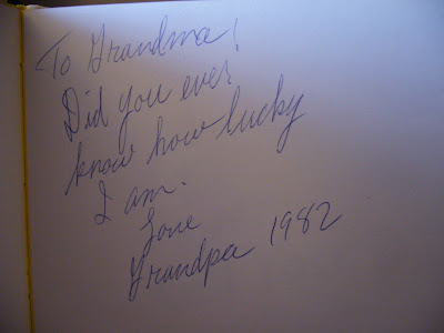 To Grandma!  Did you ever know how lucky I am. Love Grandpa 1982