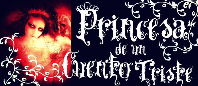 *Princesa de un Cuento Triste*