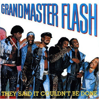 Grandmaster Flash & The Furious Five – They Said It Couldn't Be Done  (1985)[INFO]