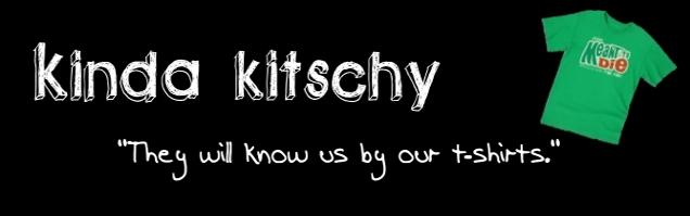 Kinda Kitschy