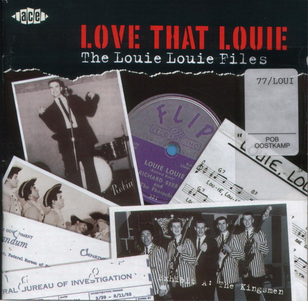 Old Melodies ...: V.A.- Love That Louie, The Louie Louie Files