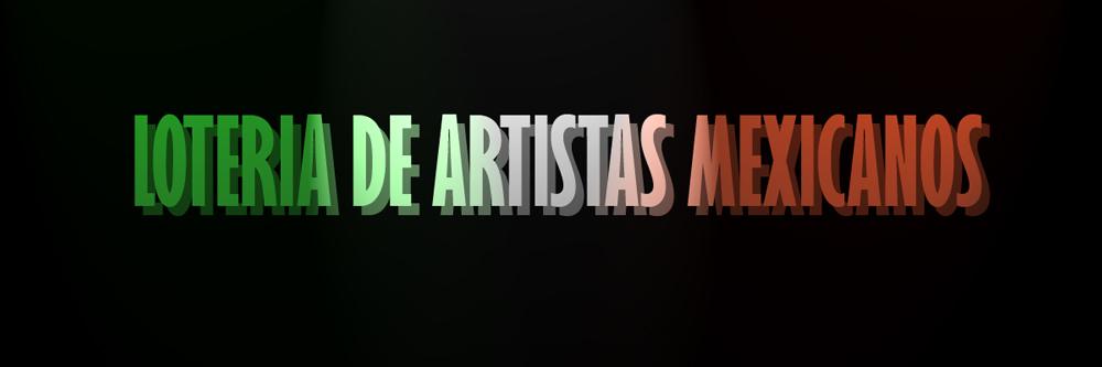 Loteria de Artistas Mexicanos