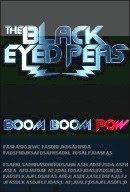 Black Eyed Peas  - Boom Boom Pow 2009