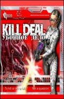 Kill Deal
