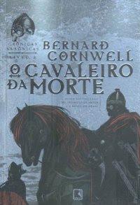 Crônicas Saxônicas: O Cavaleiro da Morte