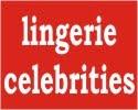 Celebrity Lingerie