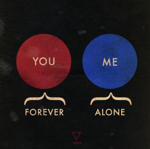 Forever Alone, the Venn Diagram