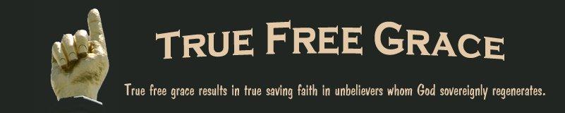 True Free Grace