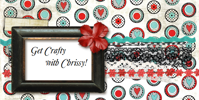 Get Crafty with Chrissy