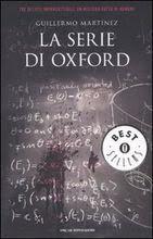 La serie di Oxford - Guillermo Martìnez