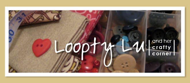Loopty Lu and her Crafty Corner