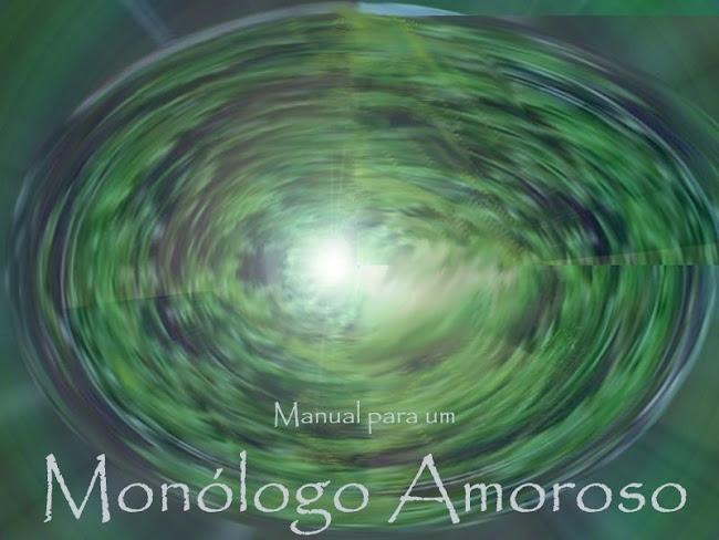 Monólogo Amoroso
