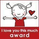 Este blog tiene el premio I love you this much award.