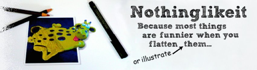 Nothinglikeit - Because most things are funnier when you flatten them!