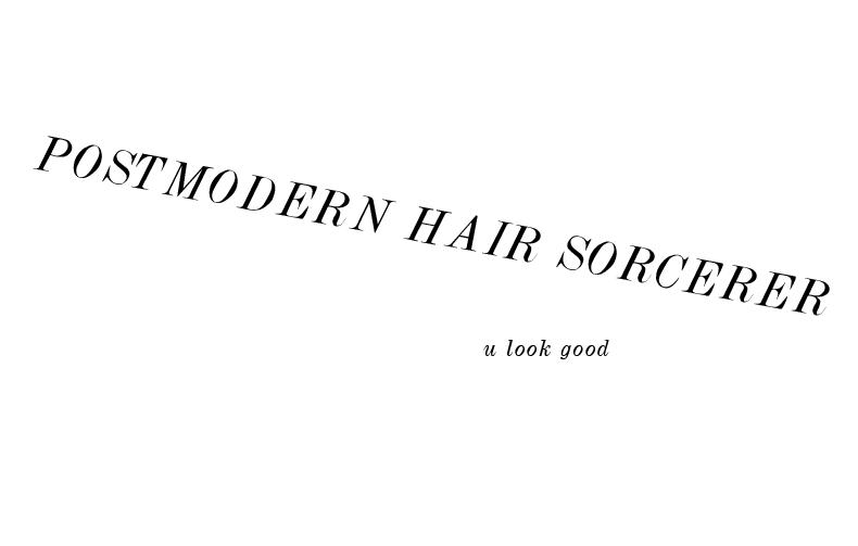 POSTMODERN HAIR SORCERER