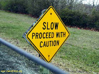 Slow+proceed+with+caution.jpg