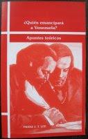 ¿Quién emancipará a Venezuela? Apuntes teóricos