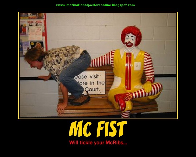 mcfist mcribs mcdonalds ronald mcdonald motivational osters online
