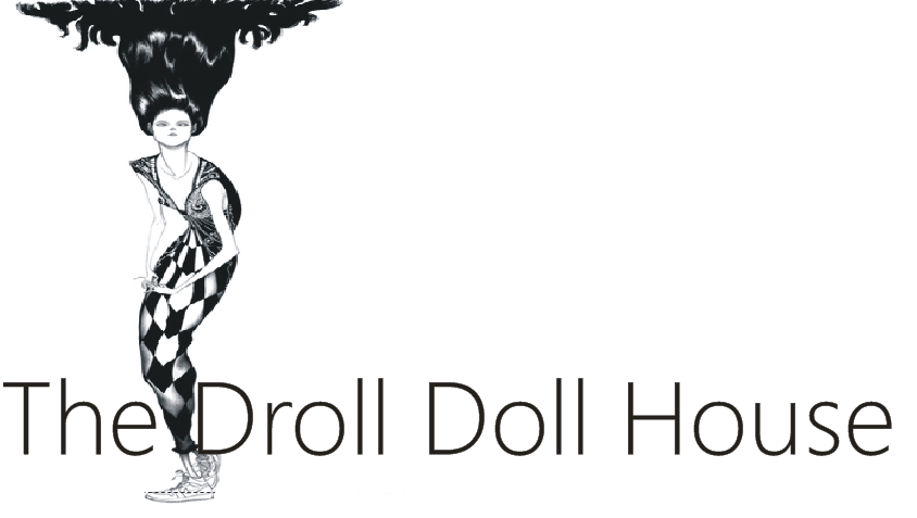 The Droll Doll House