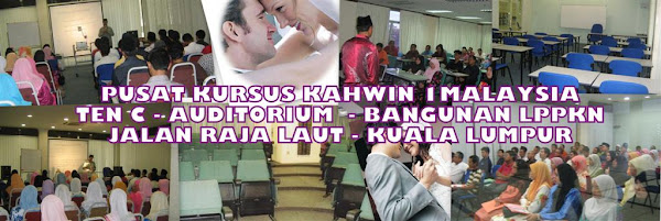 PUSAT KURSUS KAHWIN, PERKAHWINAN BERTARAF 5 BINTANG DI KUALA LUMPUR
