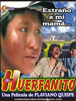 POSTER DE EL HUERFANITO DE FLAVIANO QUISPE