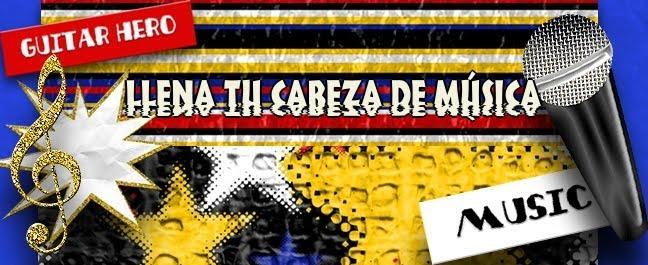 LLENA TU CABEZA DE MUSICA