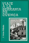 "VIAJE A LA SERRANA DE CUENCA"" Libro de viajes."