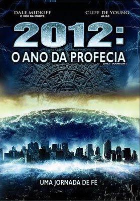 2012 – O Ano da Profecia Dublado