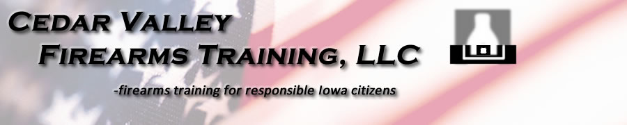 Cedar Valley Firearms Training Blog