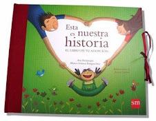 """"""" Esta es nuestra Historia"""" Libro imprescindible para padres adoptantes."""